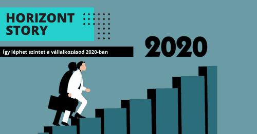 így léphet szintet vállalkozásod 2020-ban blog