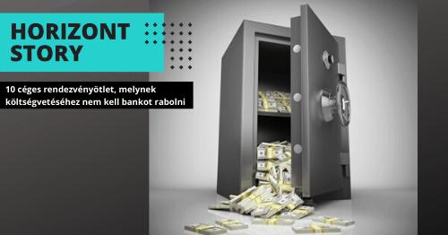 10 céges rendezvényötlet, amelynek költségvetéséhez nem kell bankot rabolni